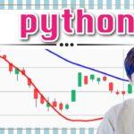 Pythonのファイナンス(株 , FX)に特化したライブラリの使い方を解説【データ可視化、チャート分析を中心に進めていきます】