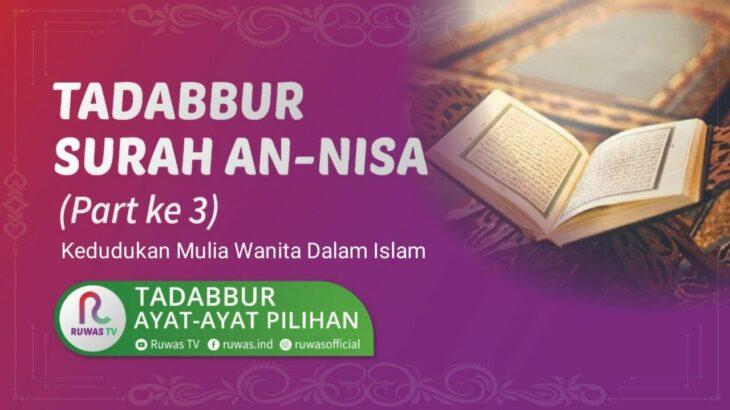 [ LIVE ] TADABBUR SURAH AN-NISA, Part Ke 3 || Ust. AHMAD SYARIPUDIN, Lc., S.Pd.I., M.Pd.I.