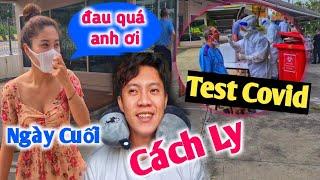 Cách Ly Tại Thái Lan Tập Cuối | Em Trang Bị Test Covid