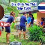Duy Ra Mắt Bà Con Bên Bé Nan Và Câu Chuyện Về Người Cha Ruột Của Nan Là Ai | Dâu Thái & Rể Việt