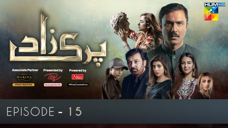 Parizaad Episode 15 | Eng Subtitle | Presented By ITEL Mobile, NISA Cosmetics & West Marina | HUM TV